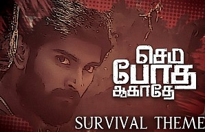 Semma Botha Aagatha - Survival Theme - Song